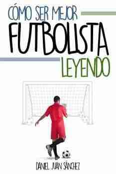 como-ser-mejor-futbolista-leyendo