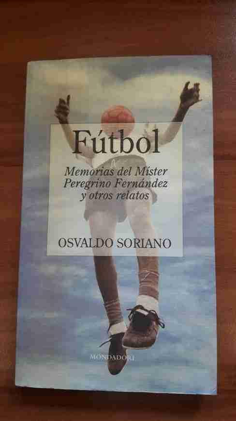 Portada del libro Fútbol Memorias del Míster